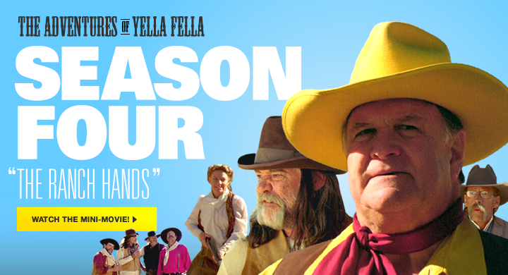 The Adventures of Yella Fella - Season 4: The Ranch Hands